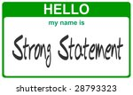 hello my name is strong statement green sticker - stock photo