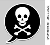 Speech bubble with skull and crossbones - vector - stock vector