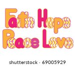 Hand drawn Faith Hope Peace Love. Fully editable Vector. Each piece separate and movable. Patterns included. - stock vector