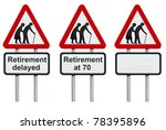 Retirement delayed warning roadsign isolated on a white background - stock photo