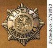 Badge for a Federal Marshall - stock photo